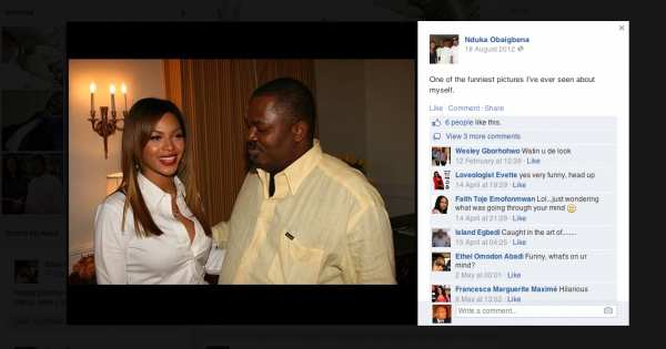 """""""One of the funniest pictures I've ever seen about myself"""", Nduka Obaigbenna, the Chairman of ThisDay Newspaper and Arise TV Group posted on his Facebook page about a picture in which the media mogul was seen looking at pop music star, Beyonce. Facebook has announced the introduction of an app for public figures to interact with their fans on the go"""