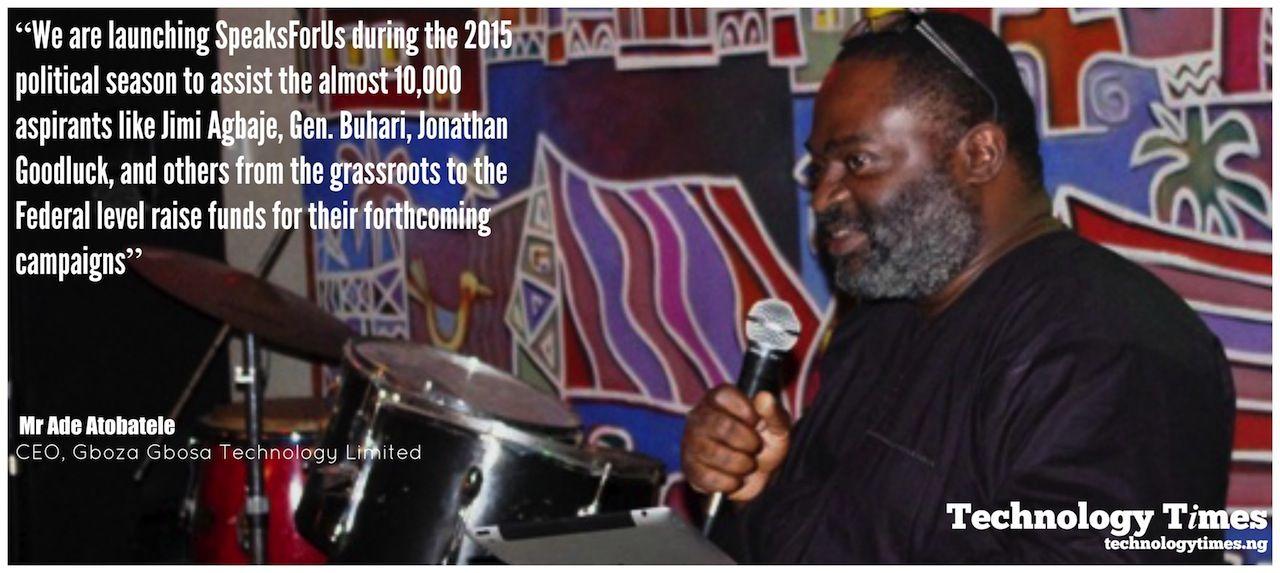 Atobatele, Atobatele: Online funding platform SpeakForUs 'timed for 2015 General Elections', Technology Times