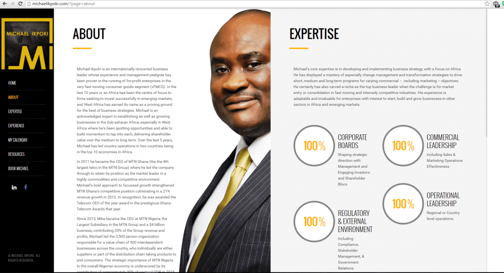 Ikpoki, the ex-MTN Nigeria CEO has launched a website michaelikpoki.com, profiling his professional journey through key phases of management and board rooms in Nigeria and beyond, in what is a rebound by the telecom top brass